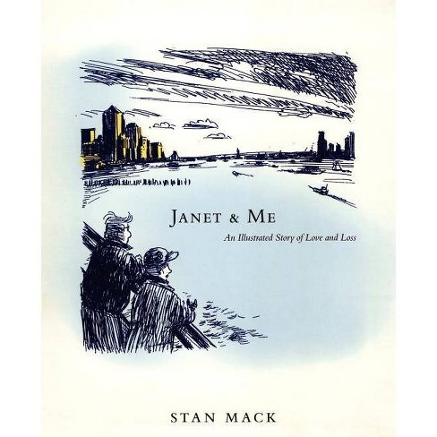 Janet & Me - by  Stan Mack (Paperback) - image 1 of 1