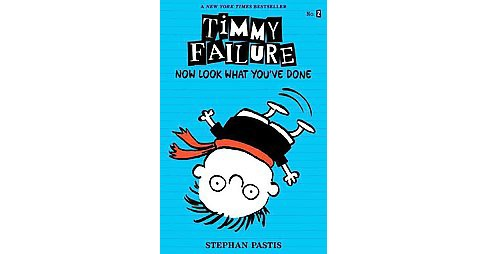 Now Look What You've Done : Now Look What You've Done (Reprint) (Paperback) (Stephan Pastis) - image 1 of 1