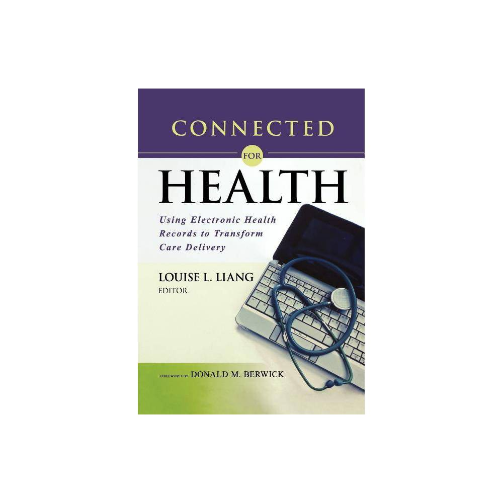 Connected for Health - (Paperback)