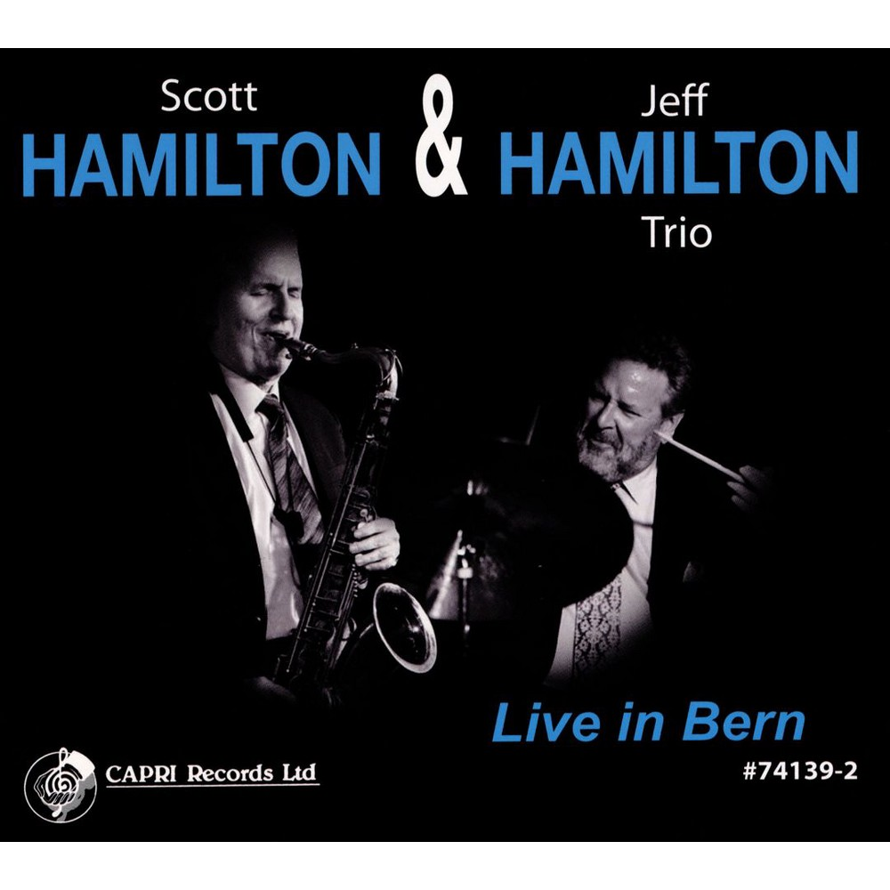 Scott Hamilton - Live In Bern:Scott Hamilton & Jeff Ha (CD)
