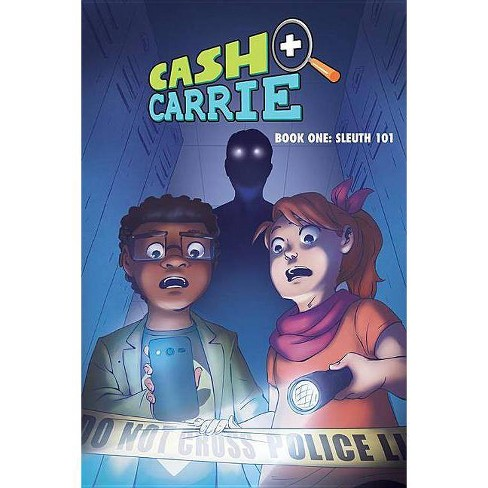 Cash and Carrie, Book 1: Sleuth 101 - by  Shawn Pryor & Giulie Speziani (Paperback) - image 1 of 1