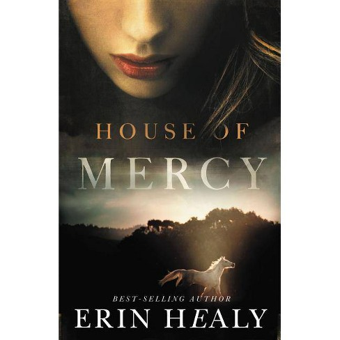 House of Mercy - by  Erin Healy (Paperback) - image 1 of 1