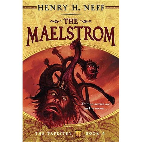 The Maelstrom - (Tapestry (Yearling Books)) by  Henry H Neff (Paperback) - image 1 of 1