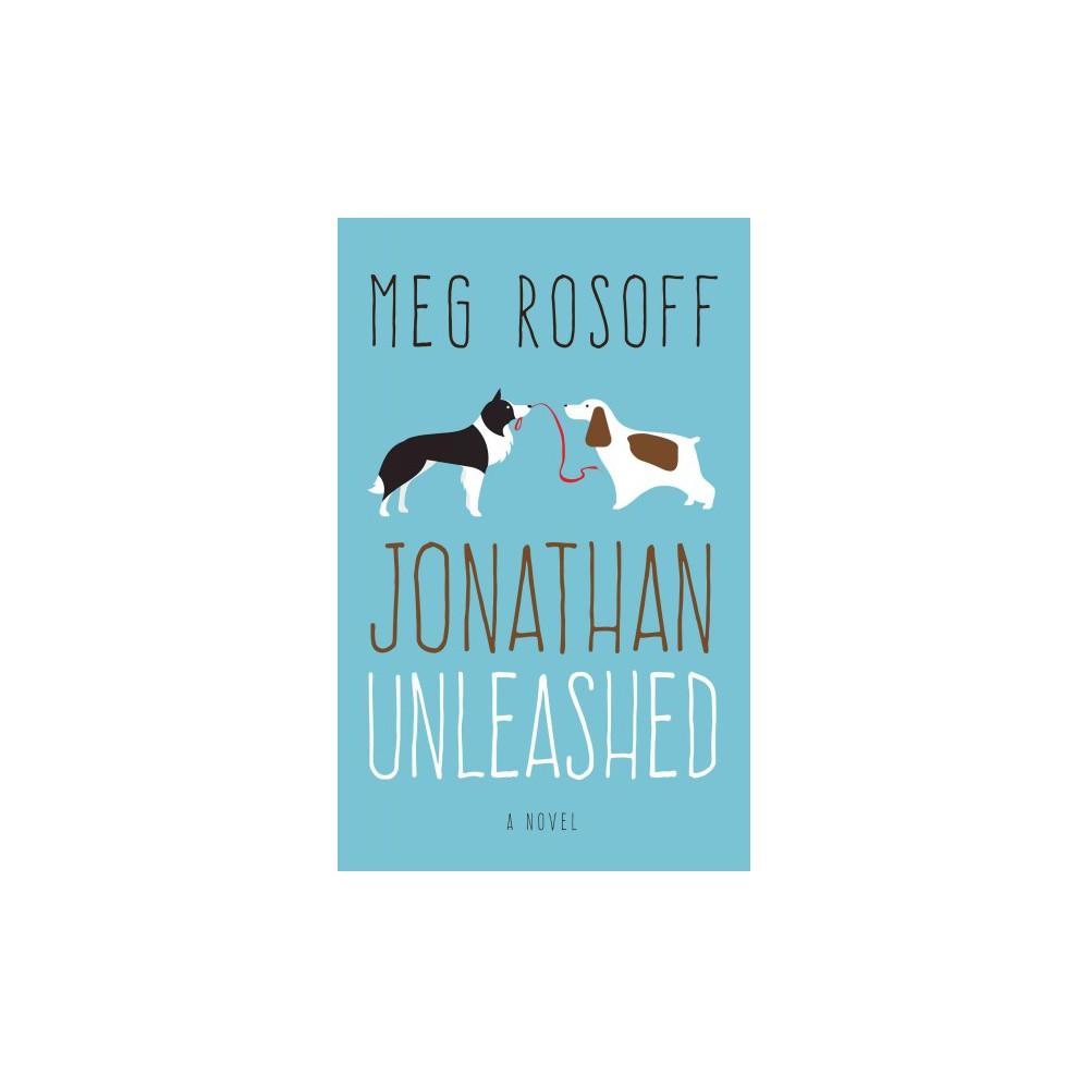 Jonathan Unleashed (Large Print) (Hardcover) (Meg Rosoff)