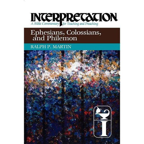 Ephesians, Colossians, and Philemon - by  Ralph P Martin (Paperback) - image 1 of 1