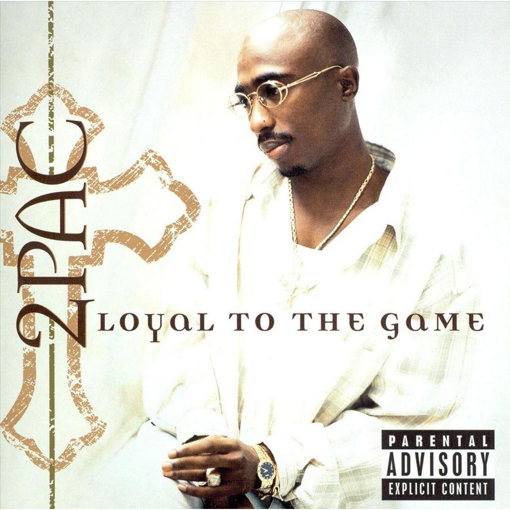 2pac Loyal To The Game Explicit Lyrics Cd