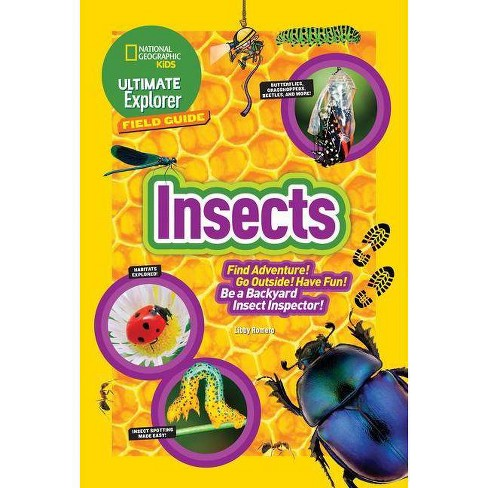 Ultimate Explorer Field Guide: Insects - by  Libby Romero (Paperback) - image 1 of 1