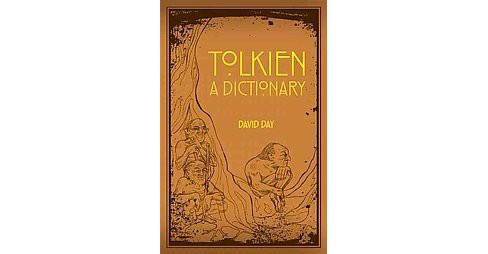 A Dictionary of Tolkien (Reprint) (Paperback) - image 1 of 1