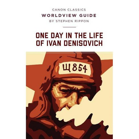 One Day in the Life of Ivan Denisovich (Canon Classics Literature Series) - by  Stephen Rippon - image 1 of 1