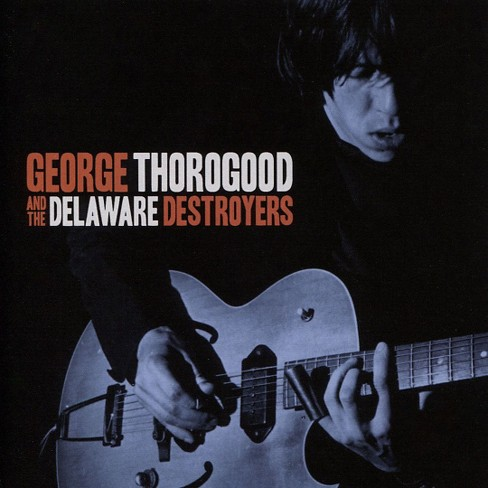 George an thorogood - George thorogood and the delaware des (CD) - image 1 of 1