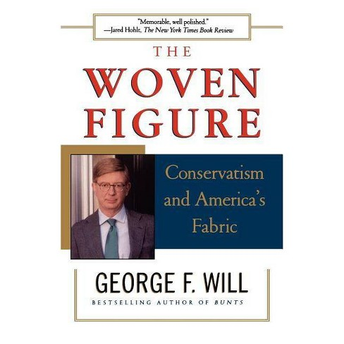The Woven Figure - by  George F Will (Paperback) - image 1 of 1
