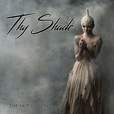 Thy Shade - Last Goodbye (CD) - image 1 of 1