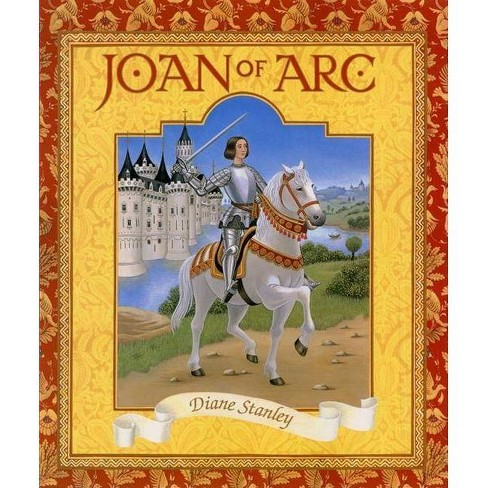 Joan of Arc - by  Diane Stanley (Paperback) - image 1 of 1