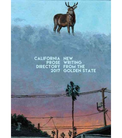 Golden State 2017 : The Best New Writing from California (Paperback) - image 1 of 1