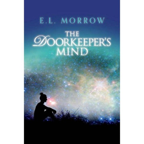The Doorkeeper's Mind - (Sheltered Cities) by  E Morrow (Paperback) - image 1 of 1