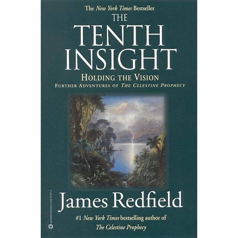 The Tenth Insight - (Celestine Prophecy) by  James Redfield (Paperback) - image 1 of 1