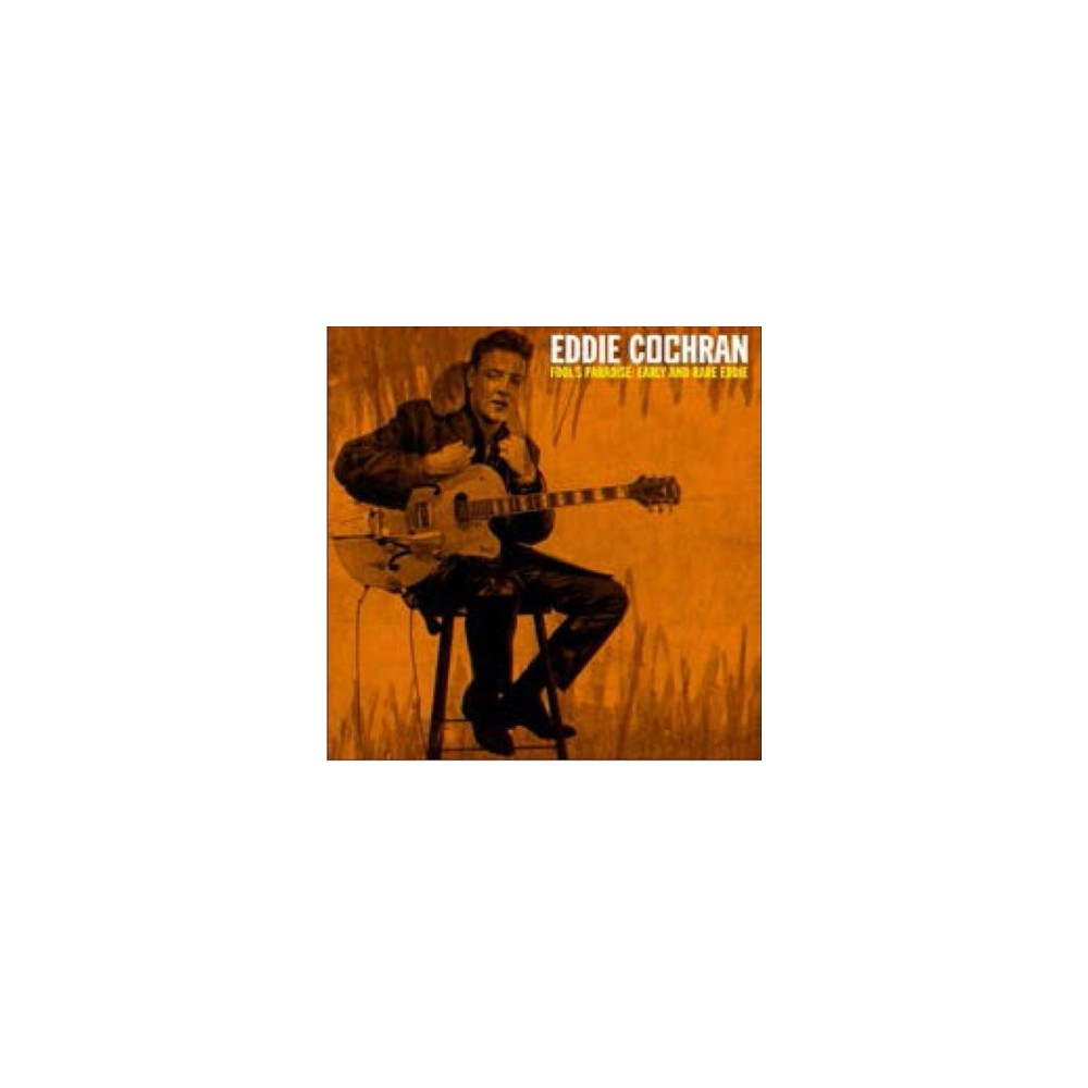 Eddie Cochran - Fool's Paradise:Early And Rare Eddie (Vinyl)