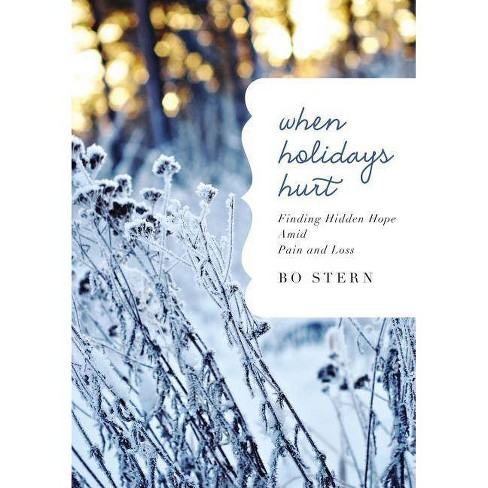 When Holidays Hurt - by  Bo Stern (Hardcover) - image 1 of 1