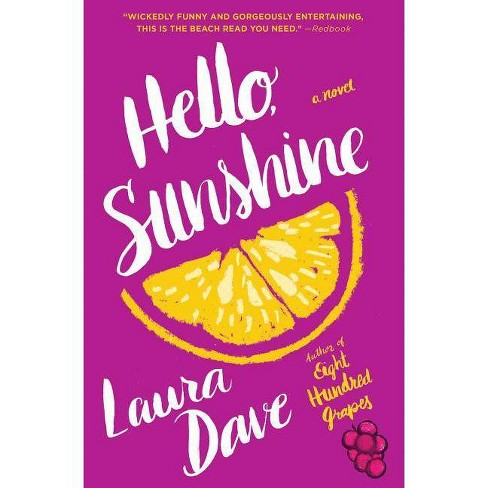 Hello, Sunshine - by  Laura Dave (Paperback) - image 1 of 1