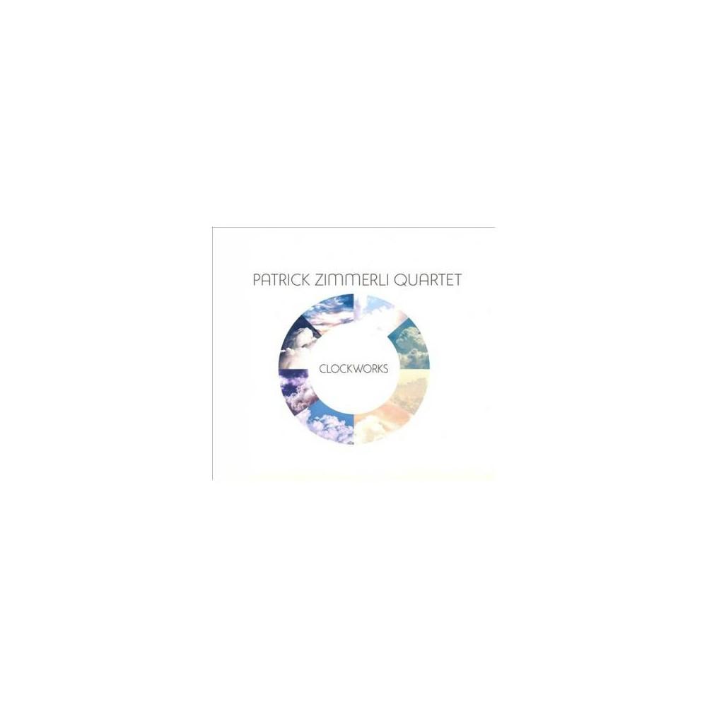 Patrick Zimmerli - Clockworks (CD)