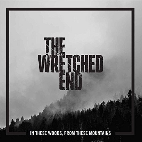 Wretched End - In These Woods From These Mountains (CD) - image 1 of 1