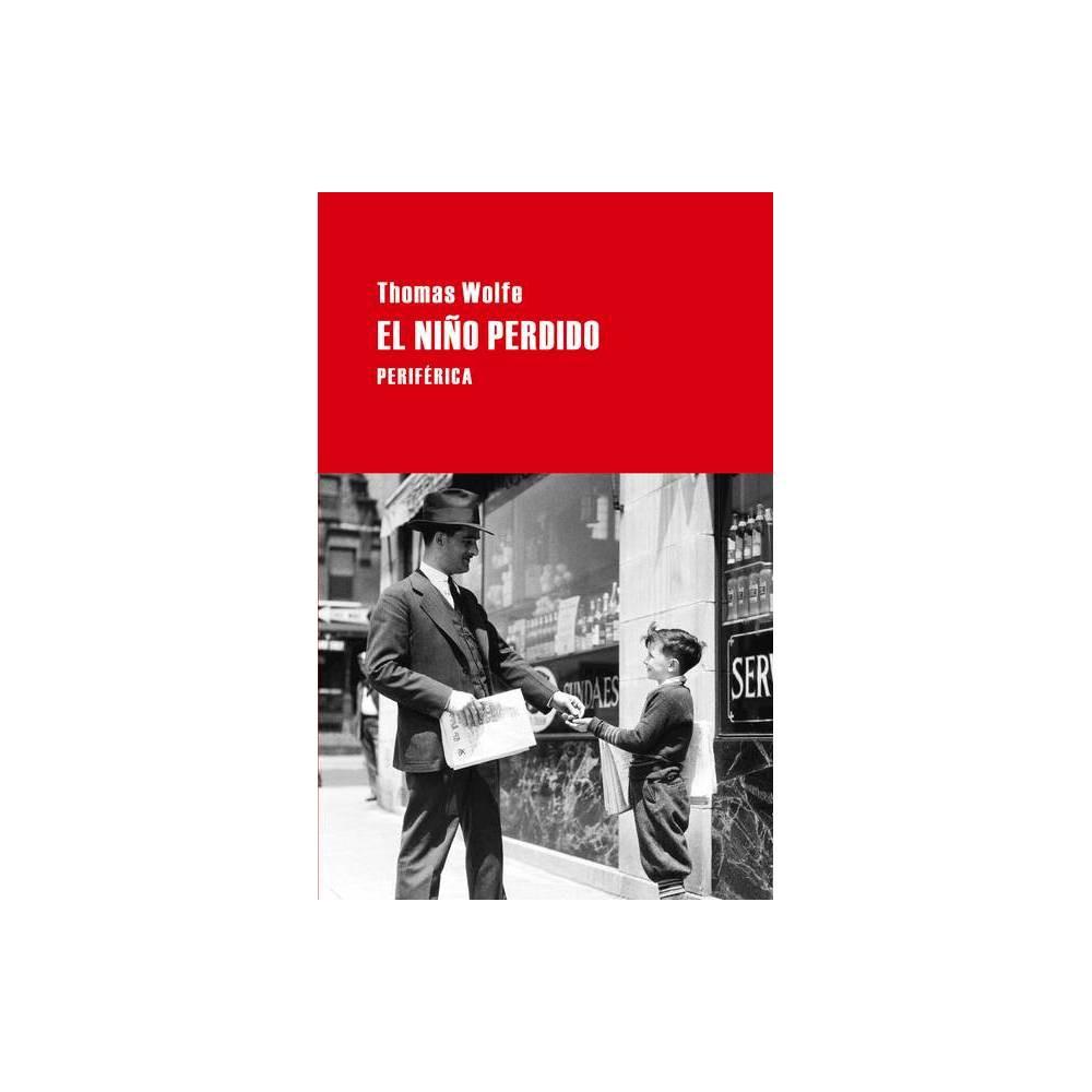 El Ni O Perdido Largo Recorrido By Thomas Wolfe Paperback
