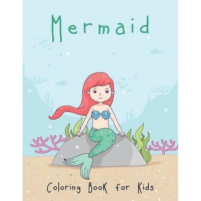 Mermaid Coloring Book for Kids - (Paperback)