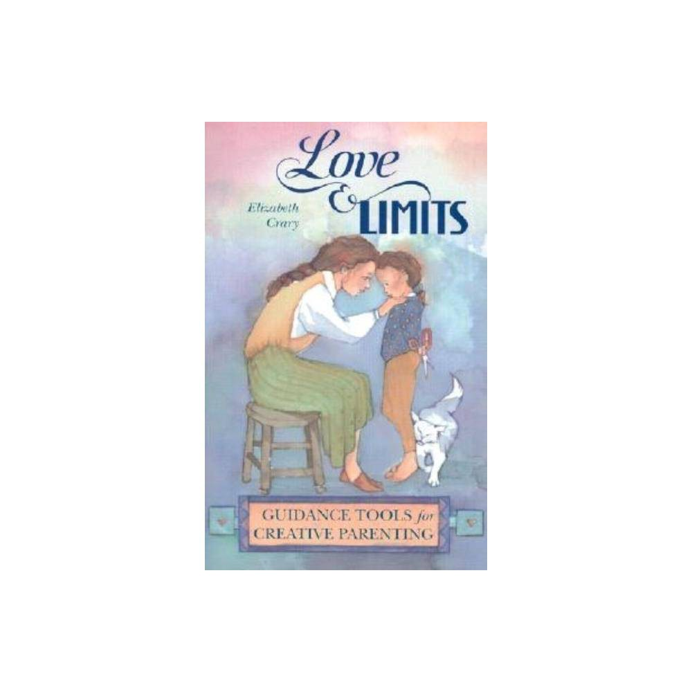 Love And Limits By Elizabeth Crary Paperback