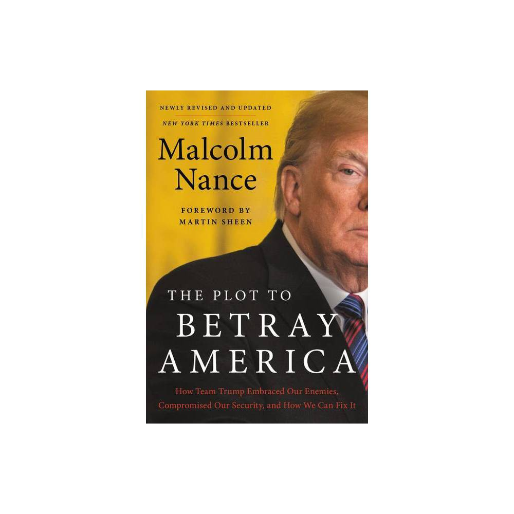 The Plot To Betray America By Malcolm Nance Paperback