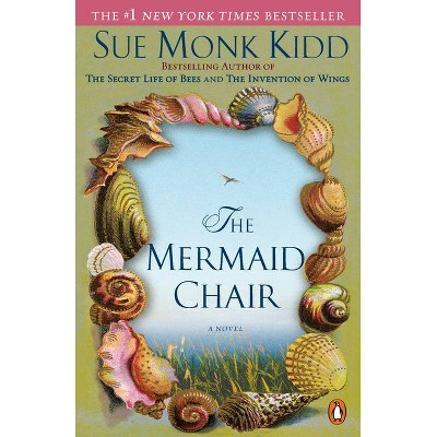 The Mermaid Chair (Reprint) (Paperback) by Sue Monk Kidd