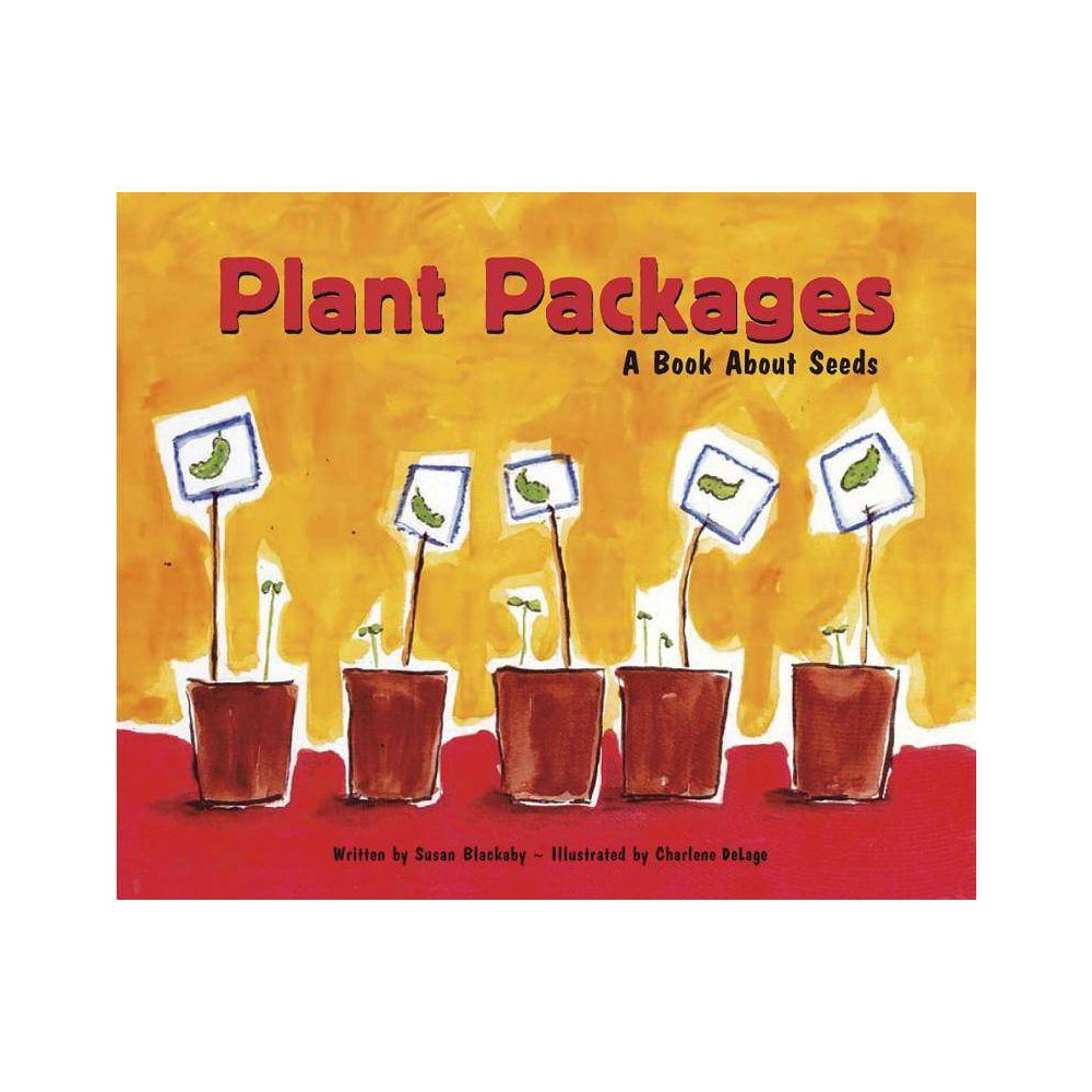 Plant Packages Growing Things Picture Window Books By Susan Blackaby Paperback