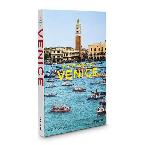 In the Spirit of Venice - (Icons) by  Alexis Gregory (Hardcover) - image 1 of 1