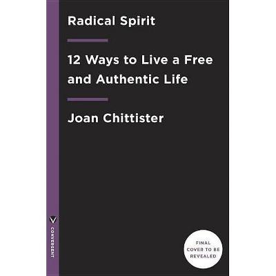 Radical Spirit - By Joan Chitt...