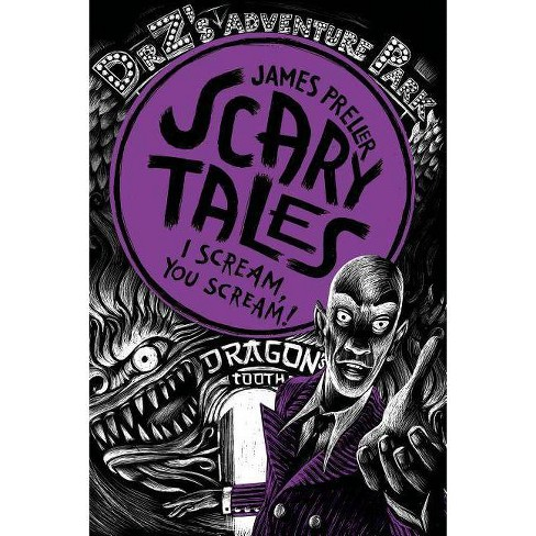 I Scream, You Scream! - (Scary Tales) by  James Preller (Hardcover) - image 1 of 1