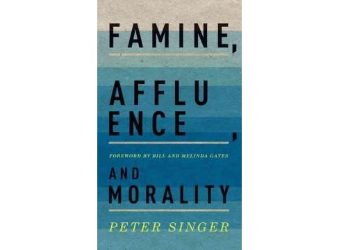 Famine, Affluence, and Morality (Hardcover) (Peter Singer) - image 1 of 1