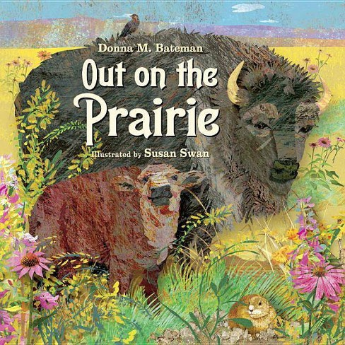 Out on the Prairie - by  Donna M Bateman (Paperback) - image 1 of 1