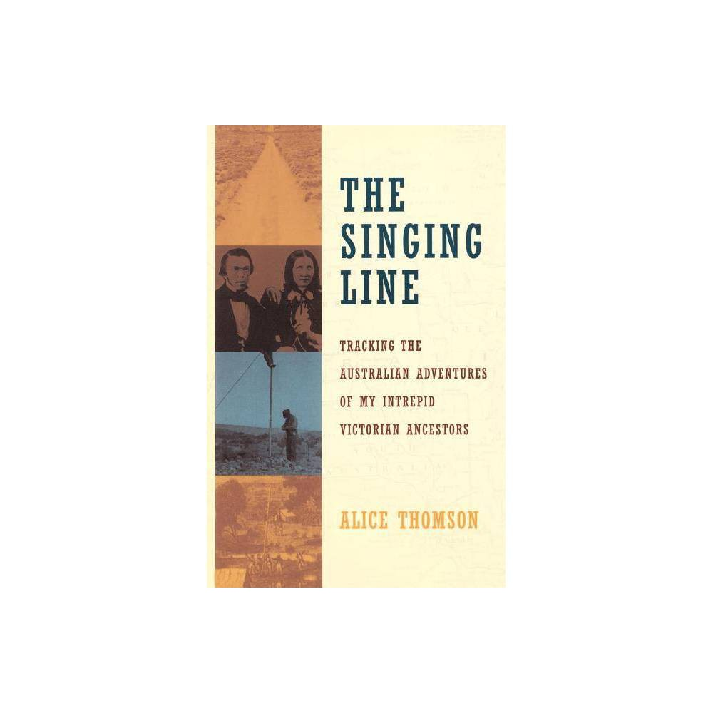 The Singing Line By Alice Thomson Paperback