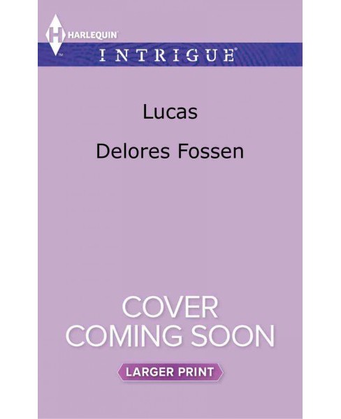 Lucas (Paperback) (Delores Fossen) - image 1 of 1