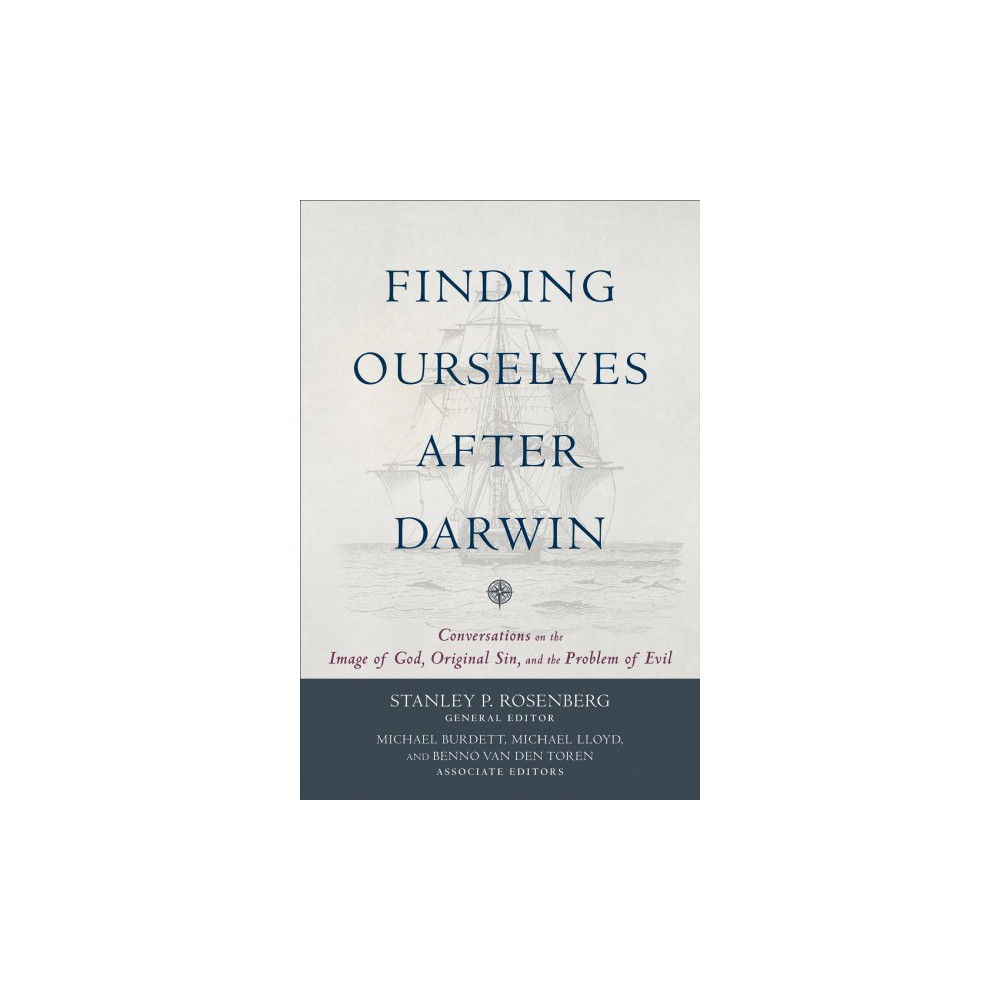Finding Ourselves After Darwin : Conversations on the Image of God, Original Sin, and the Problem of