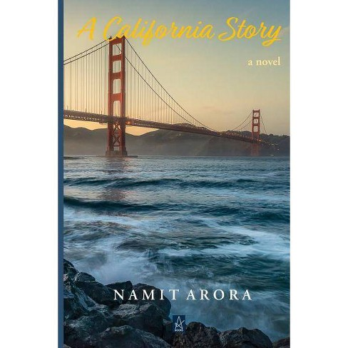 A California Story - by  Namit Arora (Paperback) - image 1 of 1