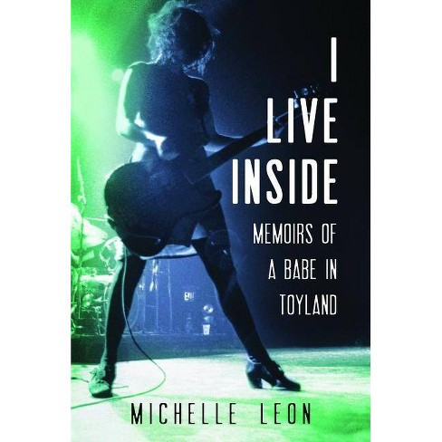 I Live Inside - by  Michelle Leon (Hardcover) - image 1 of 1