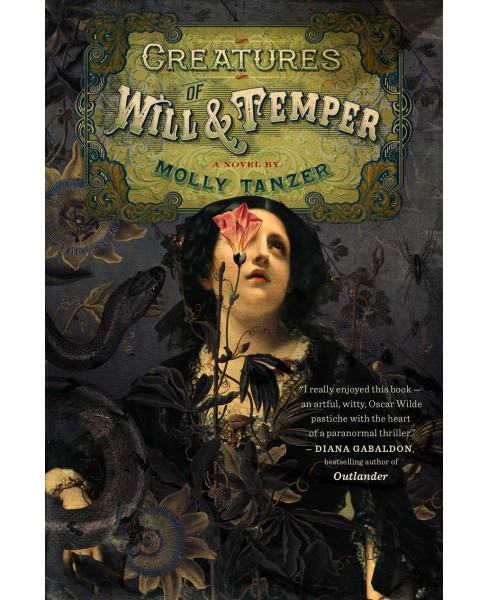 Creatures of Will and Temper -  by Molly Tanzer (Paperback) - image 1 of 1