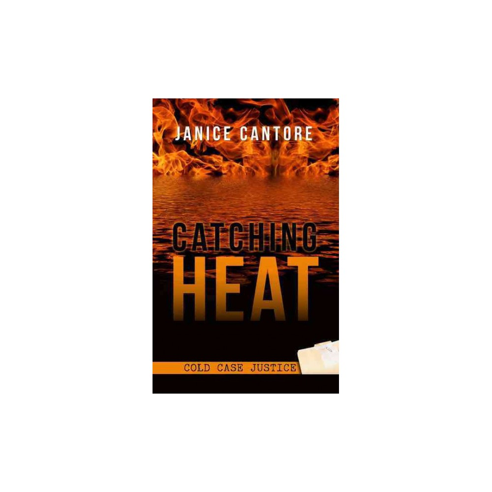 Catching Heat (Large Print) (Hardcover) (Janice Cantore)