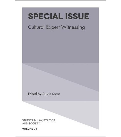Special Issue : Cultural Expert Witnessing -  (Hardcover) - image 1 of 1