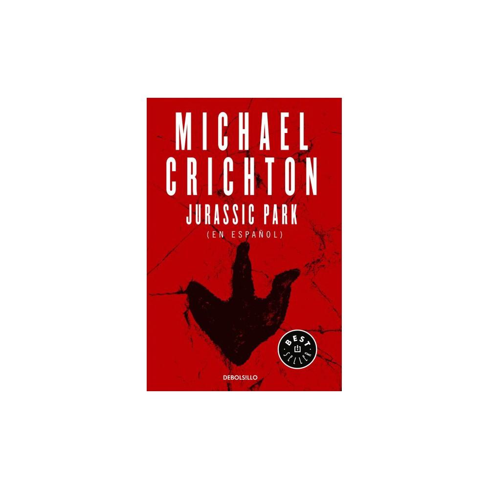 Parque Jurásico/ Jurassic Park - by Michael Crichton (Paperback)