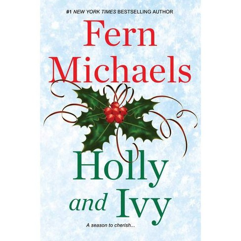 Holly and Ivy - by Fern Michaels - image 1 of 1