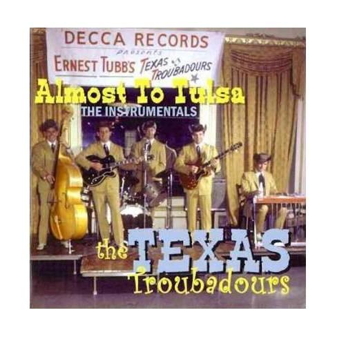 Texas Troubadours; Texas Troubadours - Almost To Tulsa: The Instrumentals (CD) - image 1 of 1