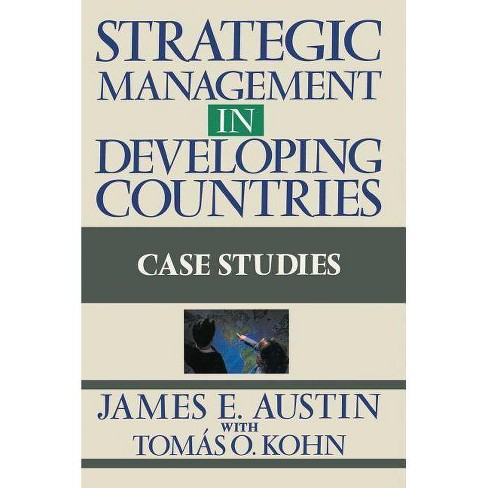 Strategic Management in Developing Countries - by  James E Austin (Paperback) - image 1 of 1