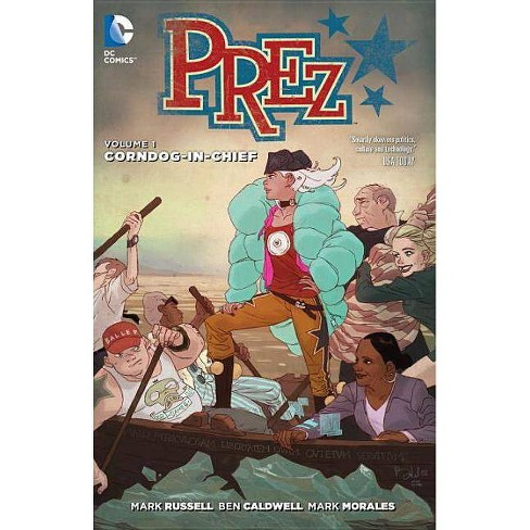 Prez, Volume 1 - by  Mark Russell (Paperback) - image 1 of 1
