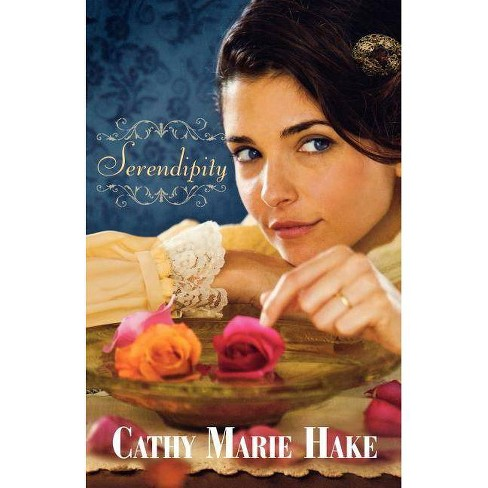 Serendipity - by  Cathy Marie Hake (Paperback) - image 1 of 1